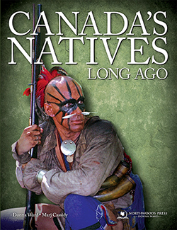Book Cover of Canada's Natives: Long Ago by Donna Ward