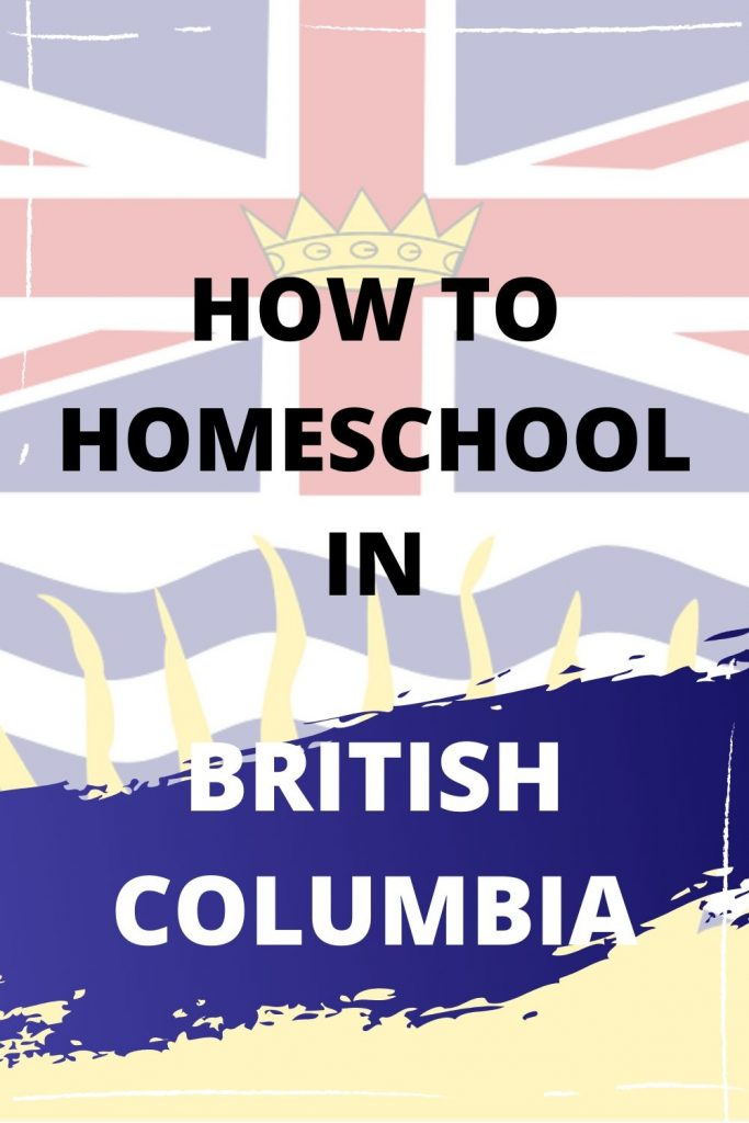 Homeschooling in BC Text with British Columbia Flag behind text