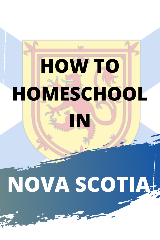 Nova Scotia flag with the text How To Homeschool in Nova Scotia overlay