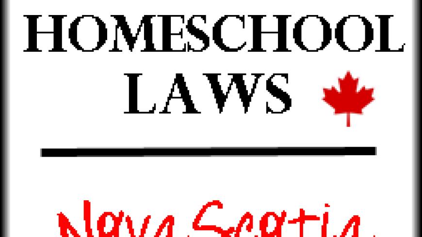 Canadian Homeschool Laws: Nova Scotia