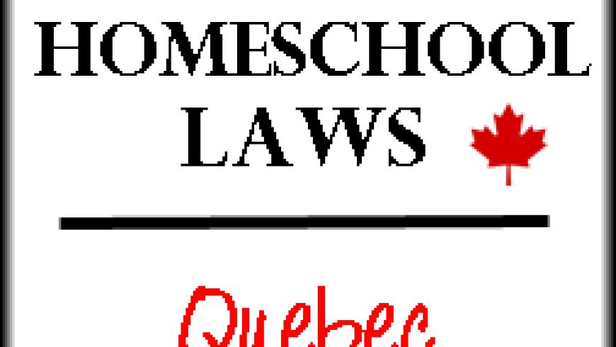 Canadian Homeschool Laws: Quebec