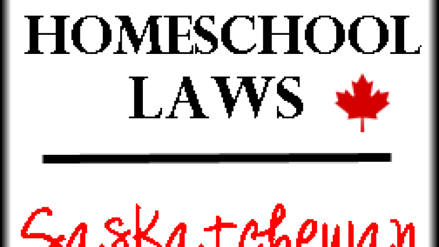 Canadian Homeschool Laws: Saskatchewan