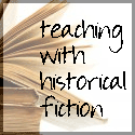 Teaching with Historical Fiction