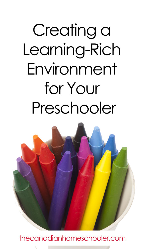 Creating a Learning Rich Environment for your Preschooler