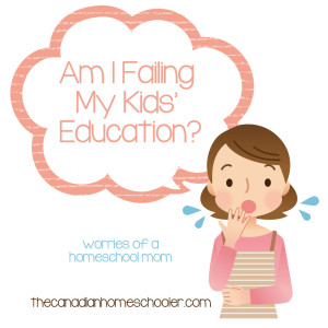 Am I Failing My Kids' Education?