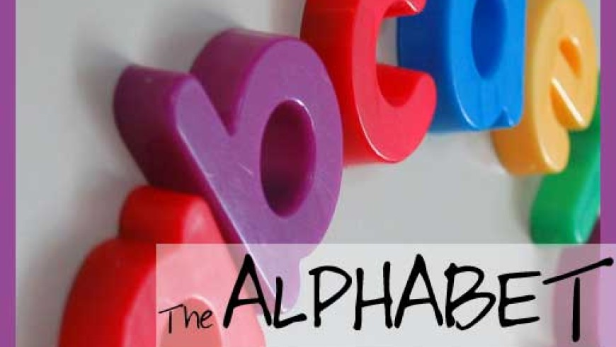 Teach your child about … the Alphabet