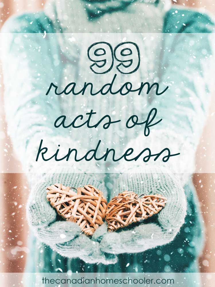 99 Ideas for Random Acts of Kindness