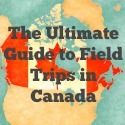 The Ultimate Guide to Field Trips in Canada