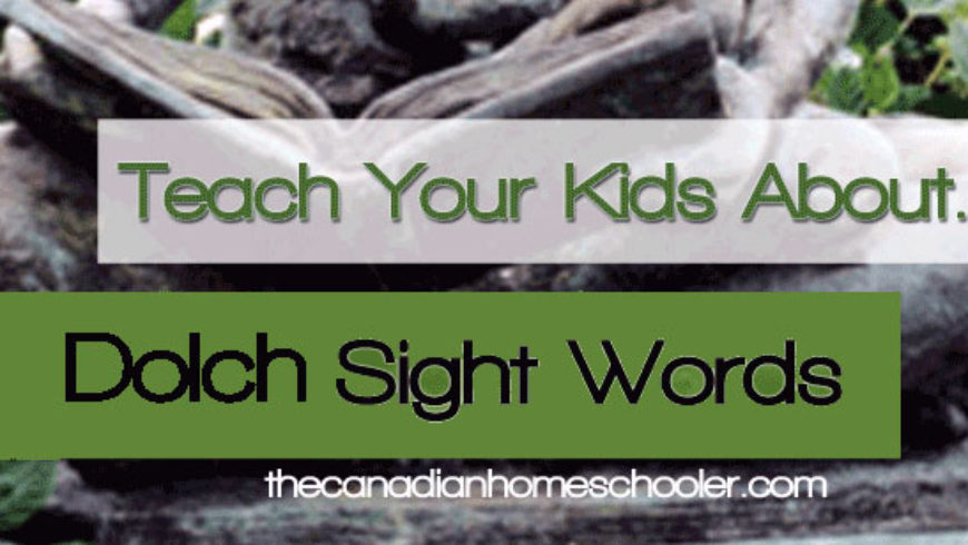 Teach Your Kids About … Dolch Sight Words