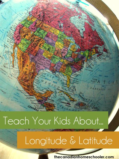 Teach Your Kids About ... Longitude & Latitude
