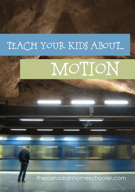 teach your kids about motion