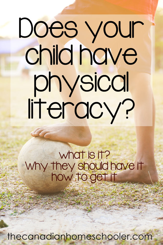 Does your child have physical literacy?