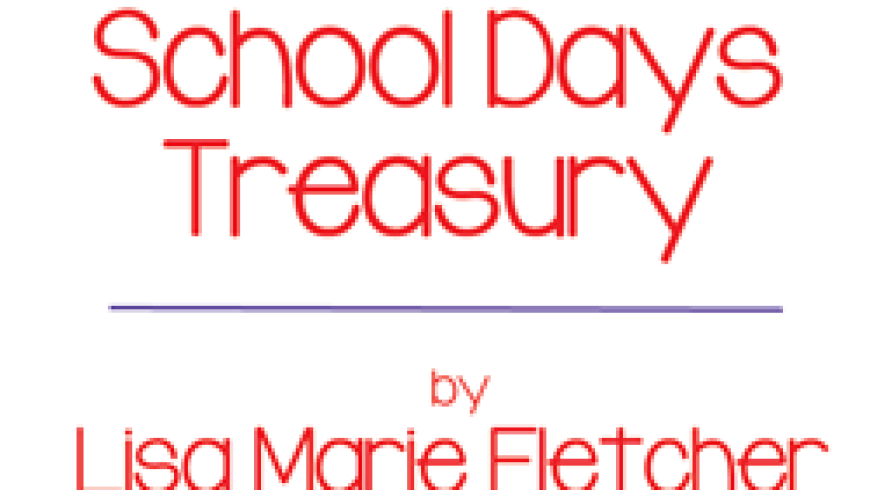 A School Days Treasury {Printable}