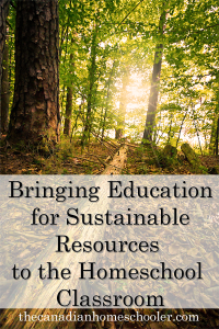 Education for Sustainable Resources in Homeschool
