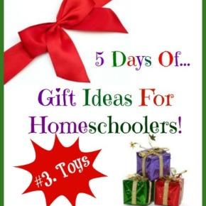 homeschoolergiftideas-toys