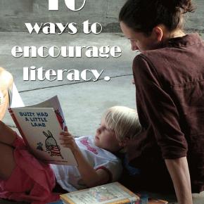 10 ways to encourage literacy