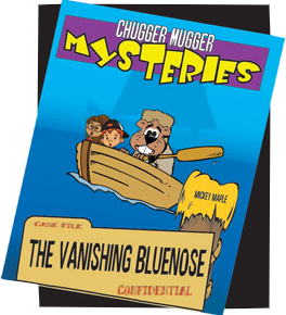 Canadian History for Kids - Chugger Mugger Mysteries - The Vanishing Bluenose