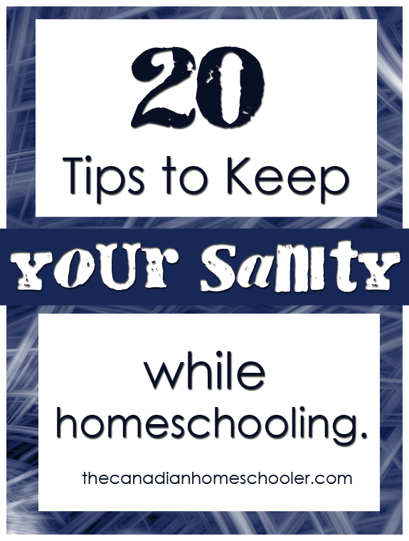 20 Tips to Keep Your Sanity While Homeschooling.