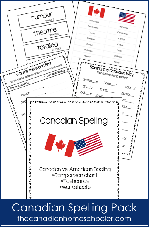 Teaching your kids Canadian Spelling? Here's a free printable pack that includes a comparison chart, flashcards and worksheets.