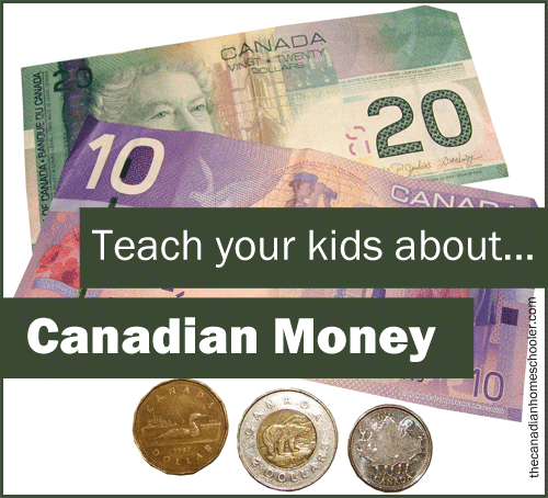 Teach Your Kids About Canadian Money