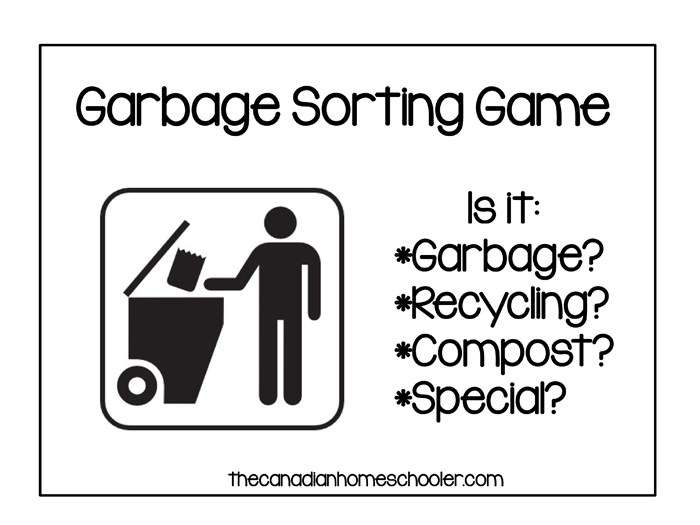 Teach your child about how to properly sort garbage.