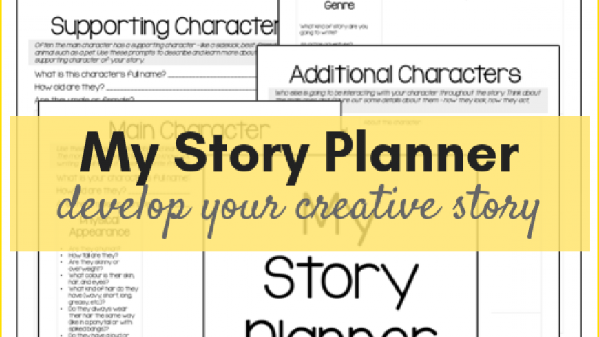 Story Planner – A Free Printable To Develop Your Creative Story