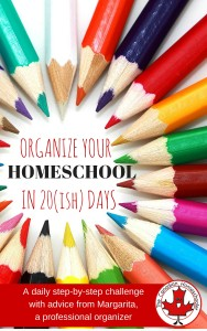 Organize Your Homeschool in 20 days