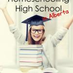 Homeschooling High School in Alberta