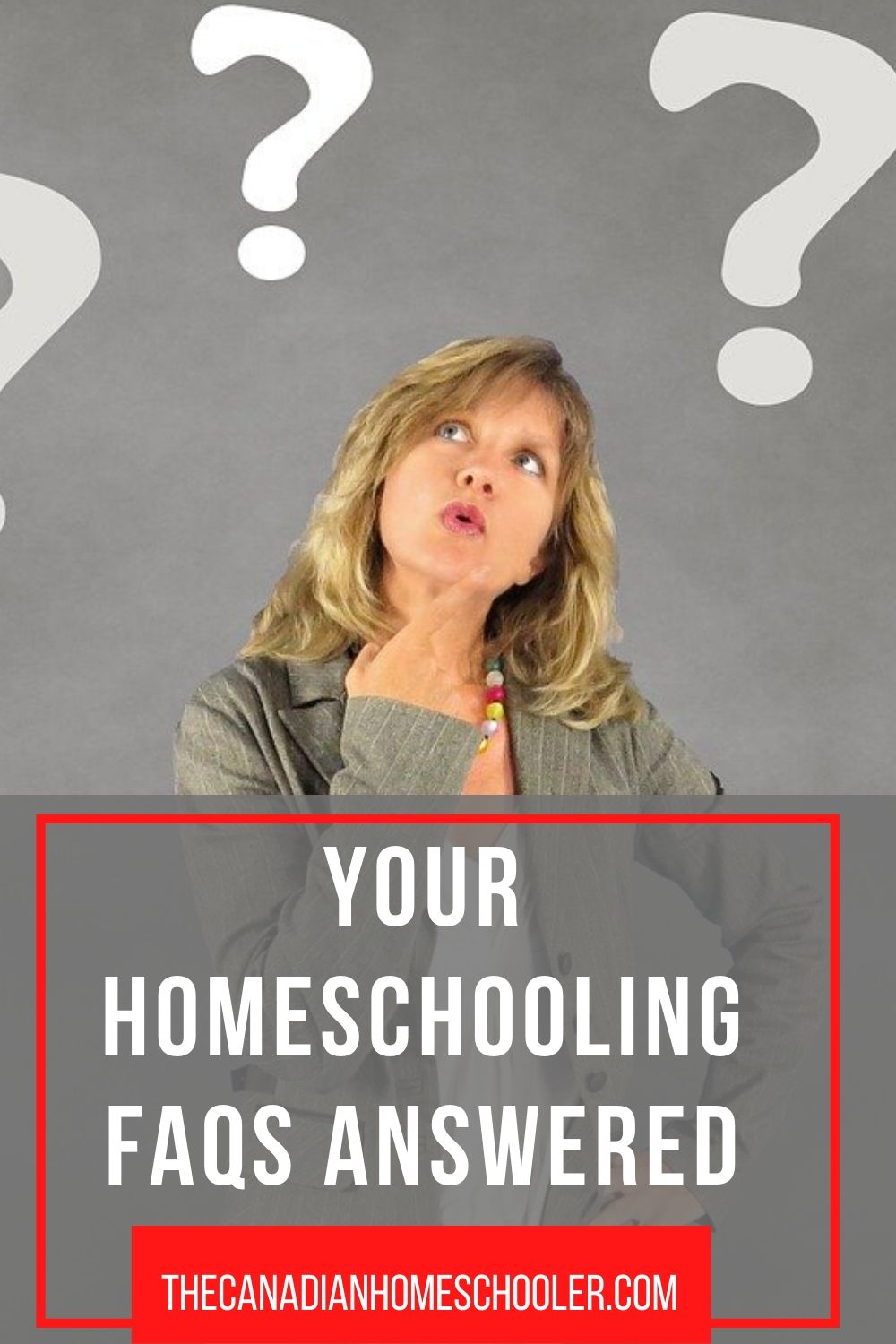 "A woman looking up with questions marks over her head with the words ""your Homeschooling FAQs Answered"" overlayed"
