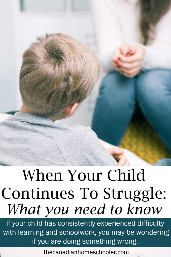 WHEN YOUR CHILD CONTINUES TO STRUGGLE: What You Need to Know
