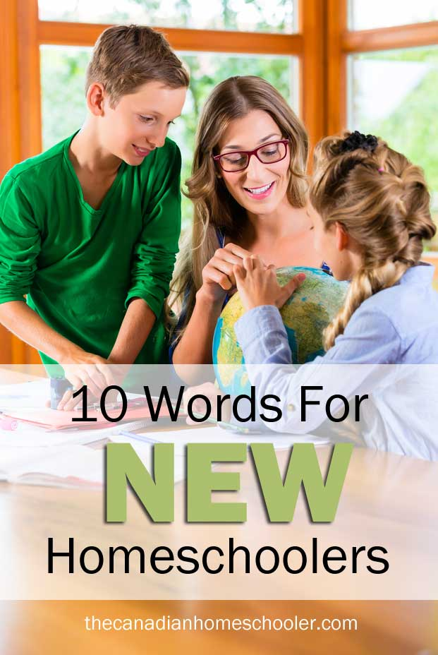 10 words for new homeschoolers