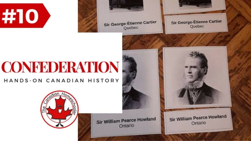 Hands-On Canadian History: Fathers of Confederation