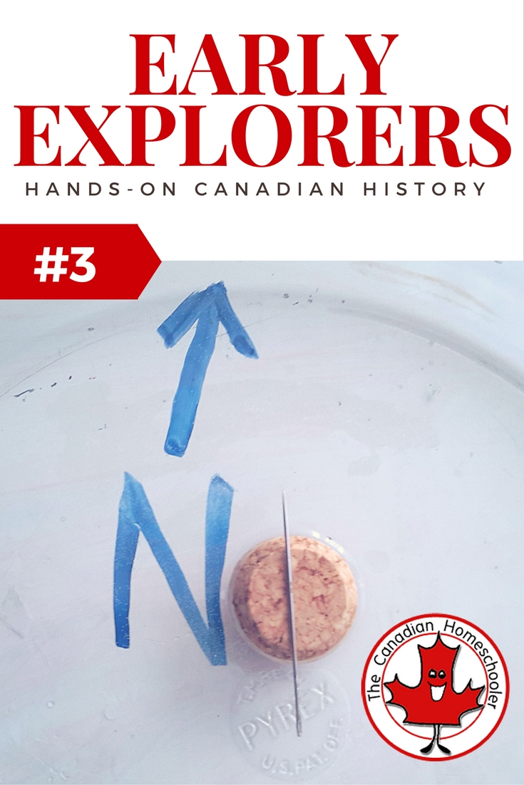 Hands-On Canadian History: Early Canadian Explorers - Make a Compass