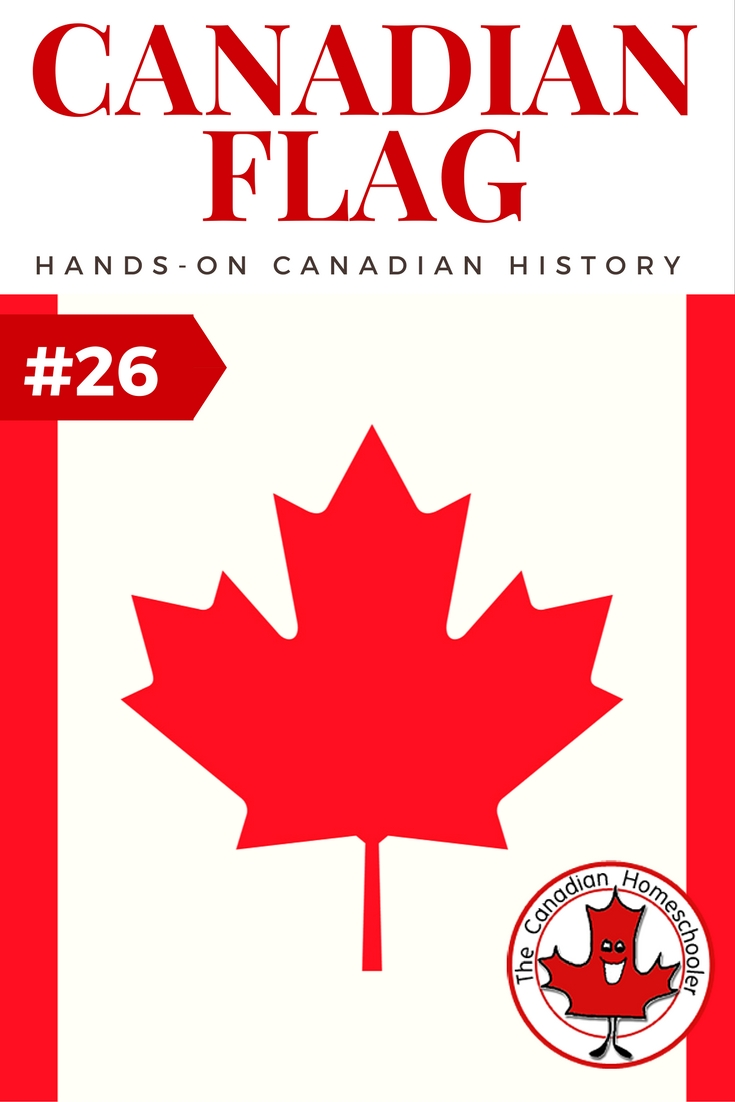 Hands-On Canadian History: The Canadian Flag