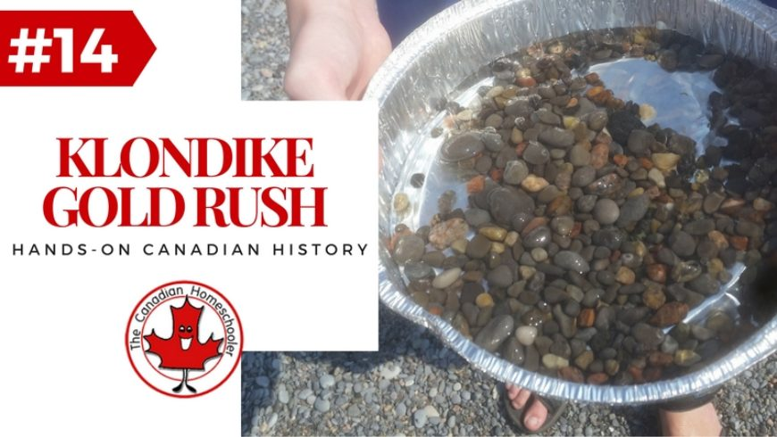 Hands-On Canadian History: The Klondike Gold Rush