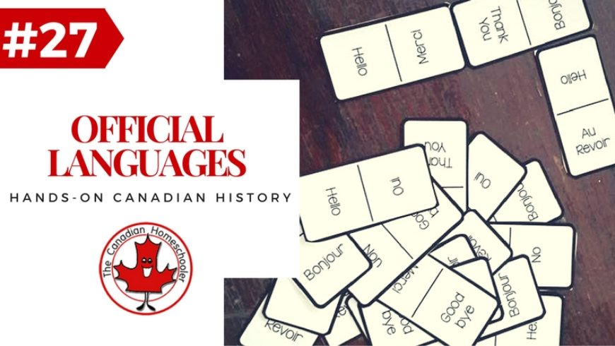 Hands-On Canadian History: Canada's Official Languages – French and English