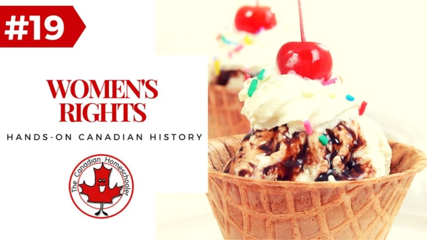 Hands-On Canadian History: Women's Rights to Vote