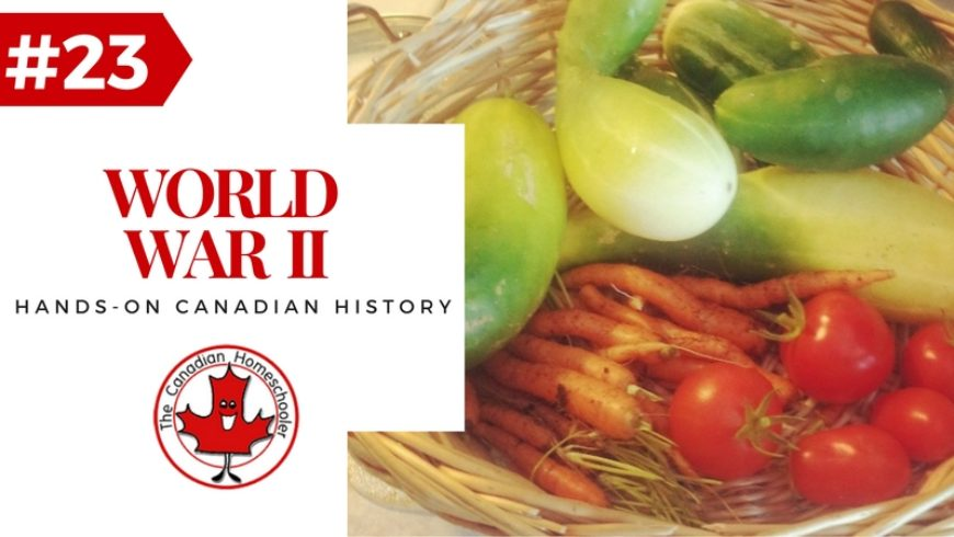 Hands-On Canadian History: World War II – Victory Garden
