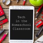 Tech in the Homeschool Classroom