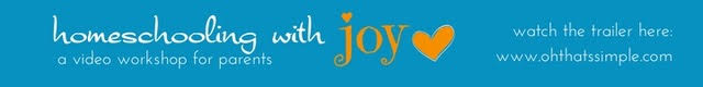 Homeschooling with JOY video workshop