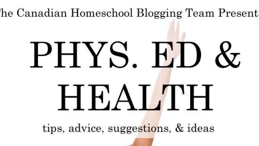 Adding Physical Education and Health Lessons to our Homeschool