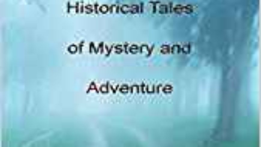 YesterCanada: Historical Tales of Mystery and Adventure