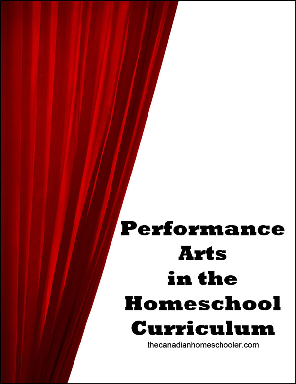performance arts in homeschool
