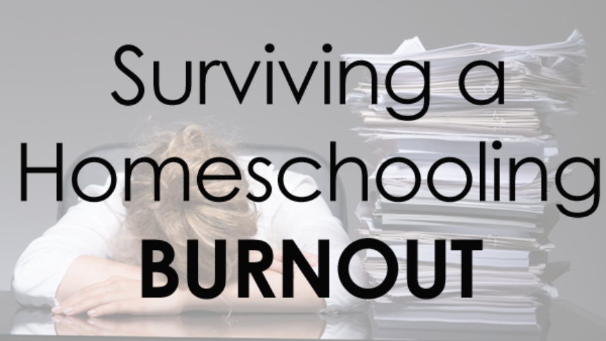 Homeschool Burnout Survival Steps