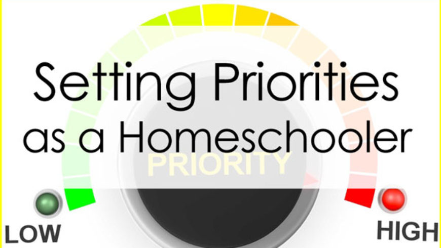 Homeschooling & Life Balance: The Art of Priority