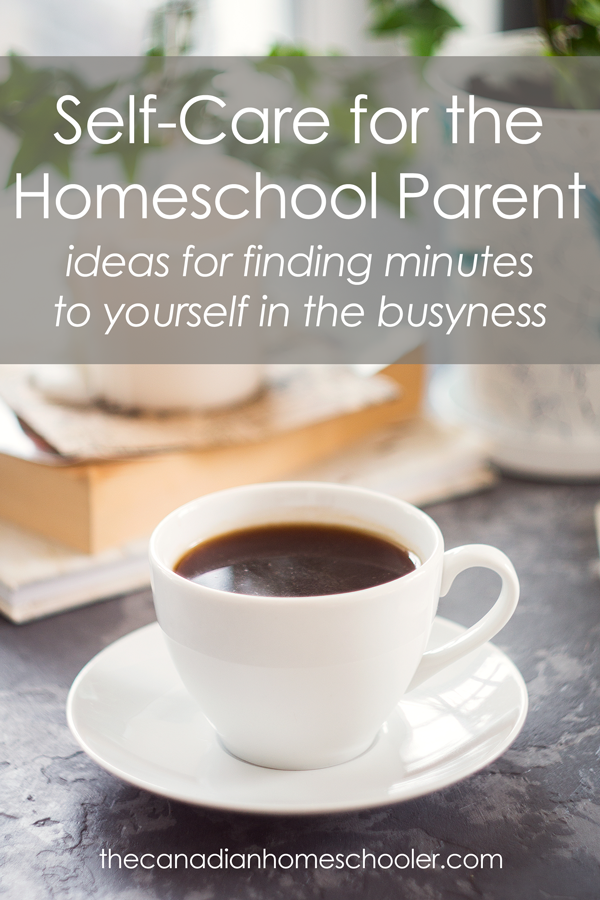 Self Care for the Homeschool Parent