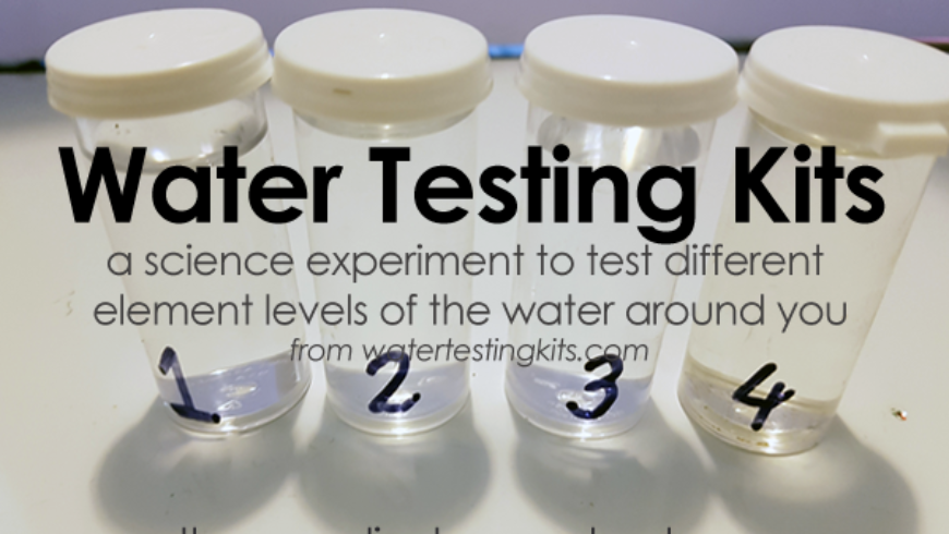 Science Fair Water Testing Kit: Learning About Water