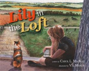 Lily in the Loft Picture Book