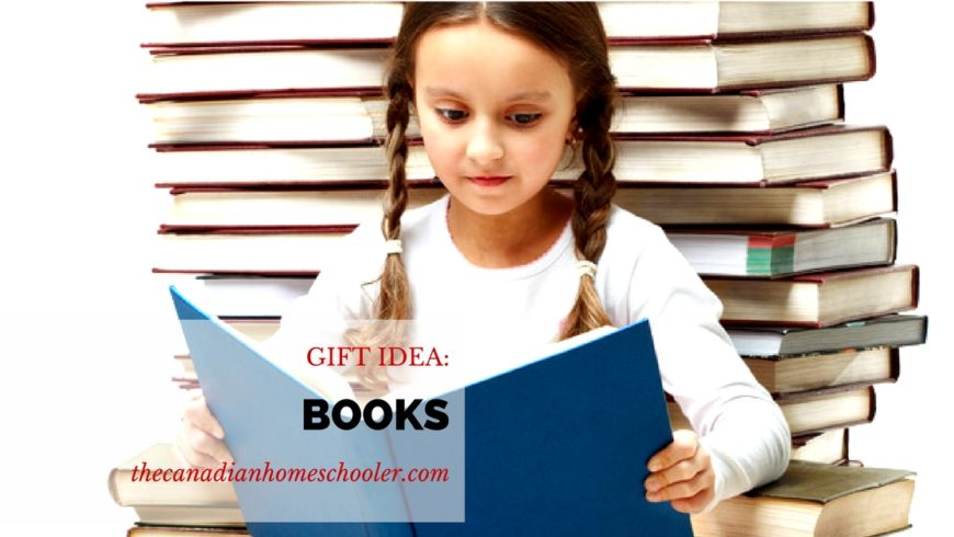 Gift Ideas for Homeschoolers: Books