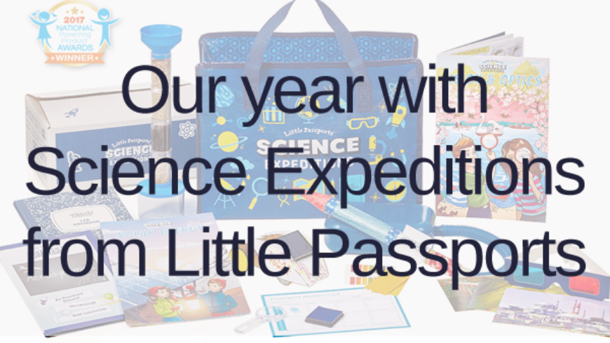 Science Expeditions from Little Passports – A Year Of Science Fun